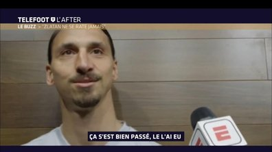 Téléfoot, l'After - Le Buzz : Zlatan Ibrahimovic ne se rate jamais