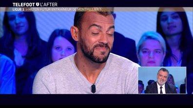 Téléfoot, l'After - Hilton futur entraîneur de Montpellier ?