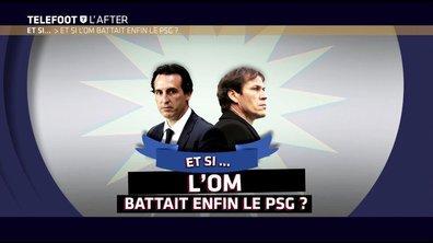 Téléfoot, l'After -Et si l'OM battait enfin le PSG ?