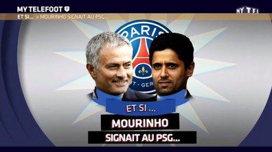 MyTELEFOOT - Et si... Mourinho signait au PSG ?