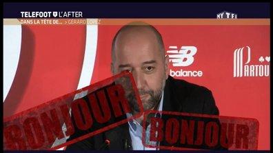 Téléfoot, l'After - Dans la tête de Gérard Lopez