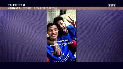 L'instant T - Neymar, la star est de retour