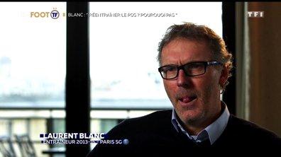 """Laurent Blanc : """"Réentraîner le PSG ? Pourquoi pas."""""""