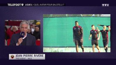 Mario Balotelli toujours à Nice l'année prochaine ? La réponse de J.P. Rivère !