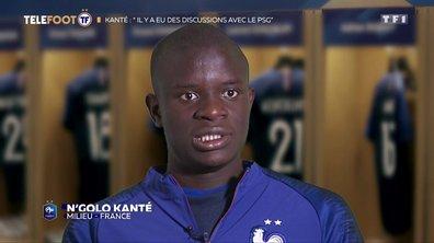 """Mercato - Ngolo Kanté : """"Il y a eu des discussions avec le PSG"""""""