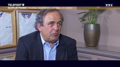 "Michel Platini : ""Deschamps fait bien les choses"""