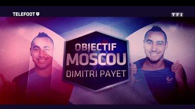 """Objectif Moscou - Dimitri Payet : """"Je ne suis pas inquiet pour la Coupe du monde"""""""