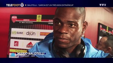 "OM - Mario Balotelli : ""Rudi Garcia est un très bon entraîneur"""