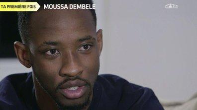 """""""Ta première fois"""" : Moussa Dembélé"""
