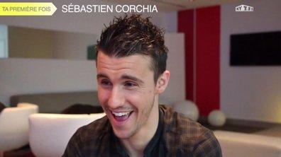 """""""Ta première fois"""" : Sébastien Corchia"""