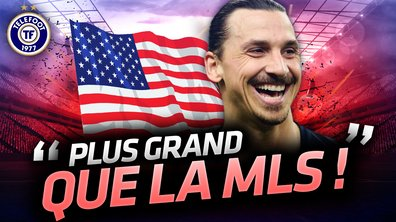 La Quotidienne du 05/10 - Ibrahimovic plus fort que la MLS ?