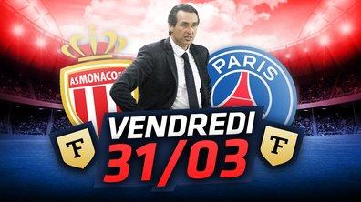 La Quotidienne du 31/03 : Emery en danger avant PSG-Monaco
