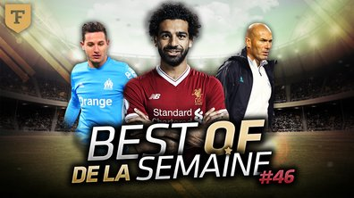 Le Best Of de la Quotidienne #46 - L'OM, Salah et Zizou !