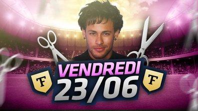 La Quotidienne du 23/06 : Neymar, Zlatan, Mbappé...