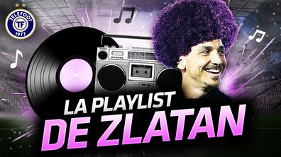 La Quotidienne du 11/01 - La Playlist de Zlatan