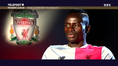 Sadio Mané : Ils en sont Red Dingues !