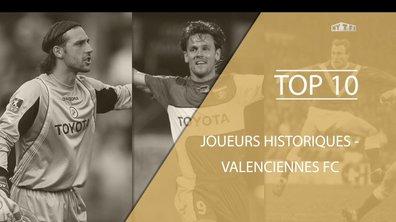 Top 10 - Les légendes du Valenciennes FC