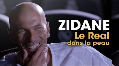 Zidane, le Real dans la peau