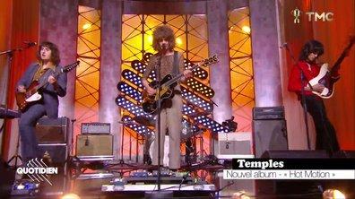"""Temples : """"Hot Motion"""" en live pour Quotidien"""