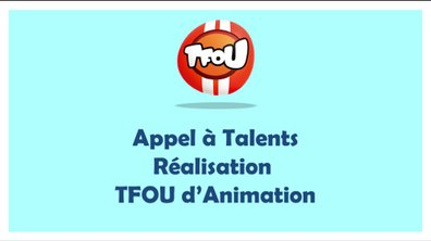 Concours TFOU d'animation : Appel à talents réalisateurs 2021