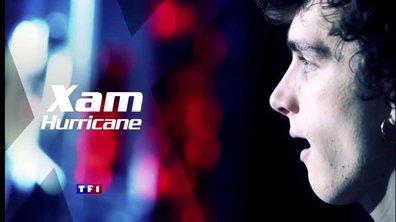 Finale : Retrouvez Xam Hurricane et son caractère de feu !