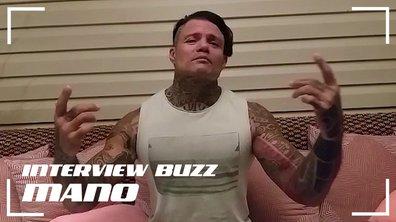 """Mano, son interview BUZZ : """"C'était un gros risque, je l'assume entièrement !"""""""