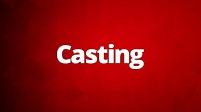Le casting est ouvert