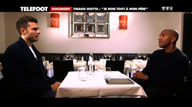 """Thiago Motta : """"Je dois tout à mon père !"""""""