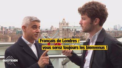 """Brexit, jour J : """"Vous serez toujours les bienvenus"""", assure le maire de Londres aux Français"""