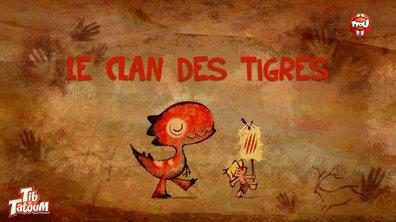 Le clan des tigres - Tib et Tatoum