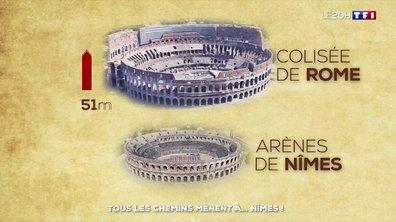 Tous les chemins mènent à... Nîmes !