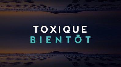 Toxique – Qui souhaite la mort de Victoire ?