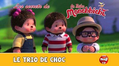 Les secrets de la tribu Monchhichi - Le trio de choc