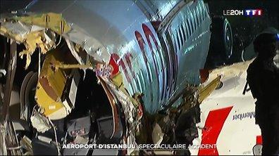 Turquie : un avion de ligne coupé en deux après une sortie de piste à l'aéroport d'Istanbul