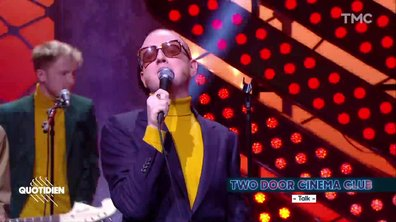 "Two Door Cinema Club : ""Talk"" en live pour Quotidien"
