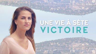 Une Vie À Sète : Victoire
