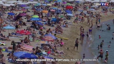 Vacances en Espagne et au Portugal : l'ombre du variant Delta