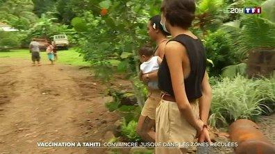 Vaccination anti-Covid à Tahiti : comment convaincre jusque dans les zones reculées