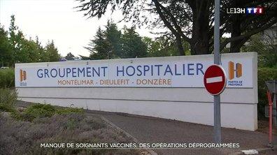 Vaccination des soignants : des soins déprogrammés à Montélimar