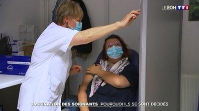 Vaccination des soignants : pourquoi ils se sont décidés