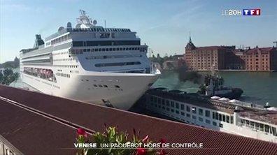 Venise : un paquebot hors de contrôle