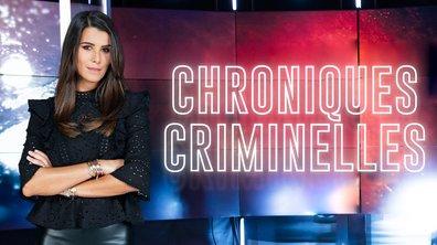 Chroniques criminelles - L'affaire Anaïs Guillaume : la mort est dans le pré / Meurtres en famille