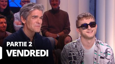 Quotidien, deuxième partie du 24 janvier 2020 avec Xavier de Moulins et Vald