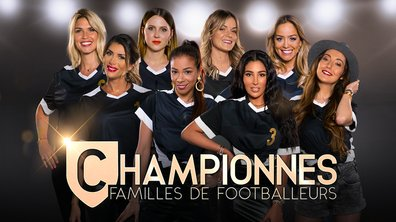 AVANT-PREMIERE – Championnes : Familles de Footballeurs : l'épisode 1 déjà sur MYTF1 via les box opérateurs