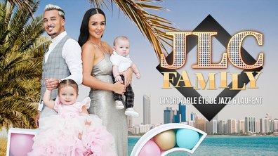 L'incroyable été de la JLC Family : Jazz, Laurent, Chelsea et Cayden débarquent sur TFX