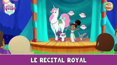 Nella princesse chevalier - Le récital royal - Extrait