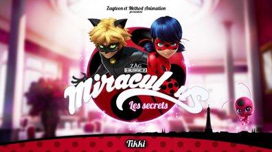 Miraculous Les secrets - EP11 - Tikki