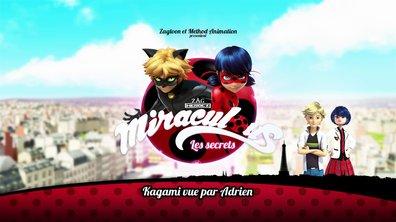Miraculous Les secrets - EP30 - Kagami vue par Adrien
