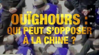 Quotidien ++ : Ouïghours, qui peut s'opposer à la Chine ?