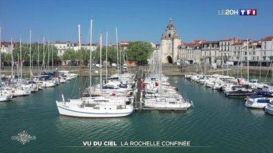 Vu du ciel : La Rochelle confinée